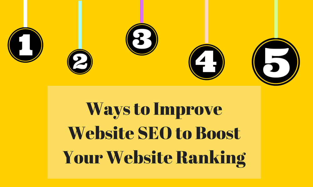 5 Ways to Improve Website SEO to Boost Your Website Ranking