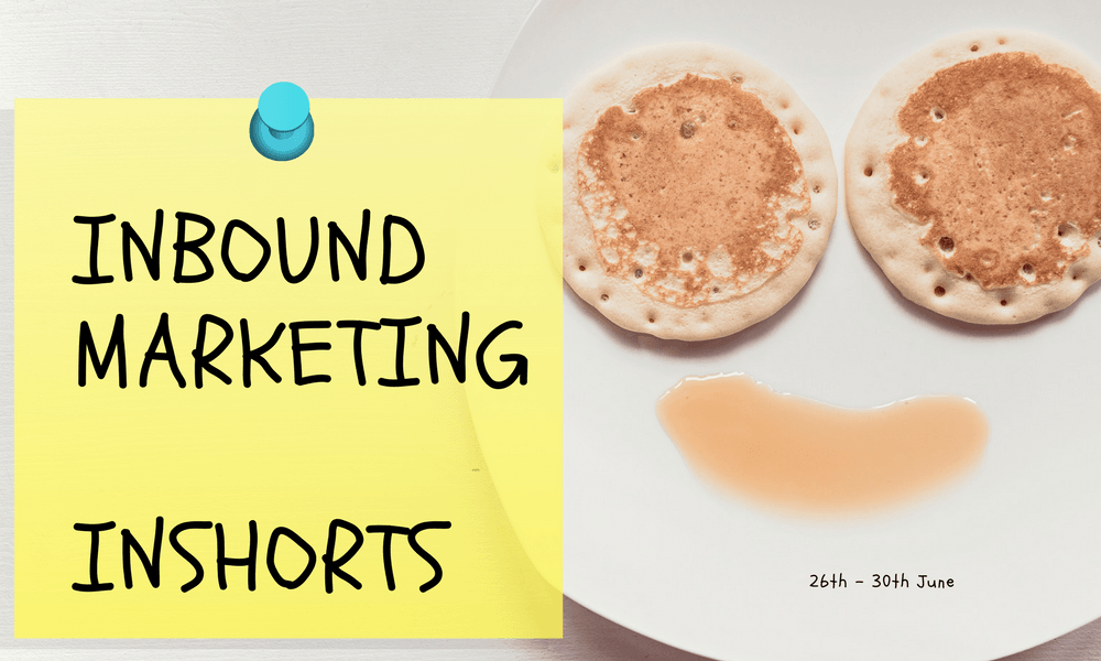 Inbound Marketing InShorts-30th June